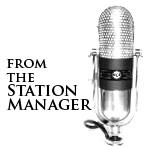 From the Station Manager – #19
